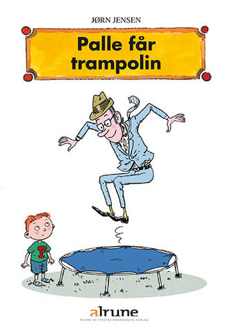 Jørn Jensen (f. 1946): Palle får trampolin