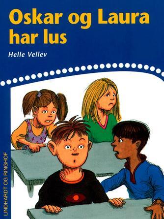 Helle Vellev: Oskar og Laura har lus