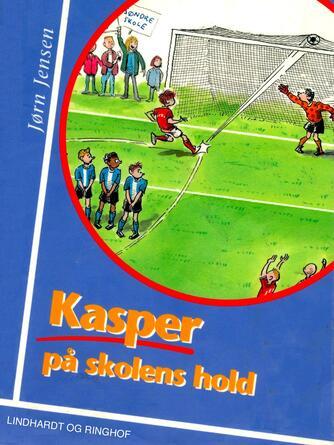 Jørn Jensen (f. 1946): Kasper på skolens hold