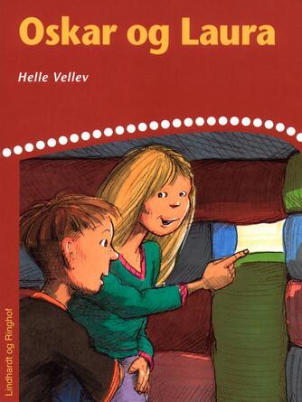 Helle Vellev: Oskar og Laura