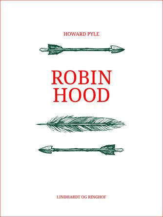Howard Pyle: Robin Hood (Ved Grete Juel Jørgensen)
