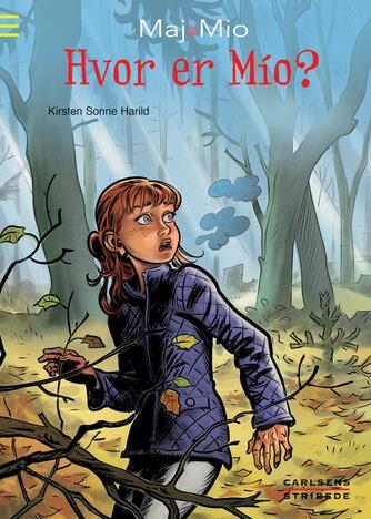 Kirsten Sonne Harild: Hvor er Mio?