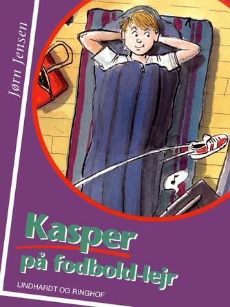 Jørn Jensen (f. 1946): Kasper på fodboldlejr