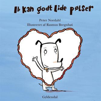 Peter Nordahl: Ib kan godt lide pølser