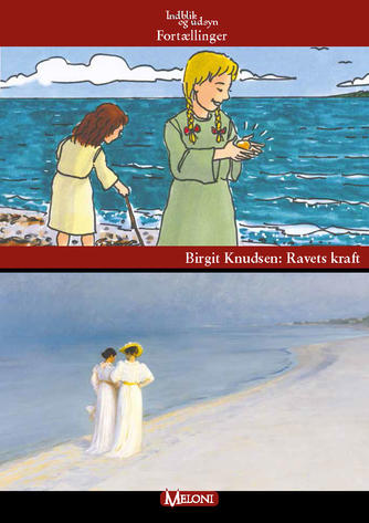 Birgit Knudsen (f. 1945): Ravets kraft