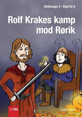 Lisbet Jensen (f. 1949-03-27): Rolf Krakes kamp mod Rørik