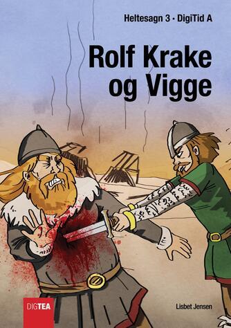 Lisbet Jensen (f. 1949-03-27): Rolf Krake og Vigge