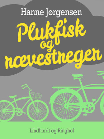 Hanne Jørgensen (f. 1949): Plukfisk og rævestreger