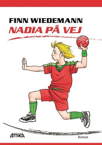 Finn Wiedemann: Nadia på vej : roman