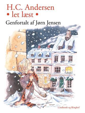 H. C. Andersen (f. 1805): H.C. Andersen - Let læst