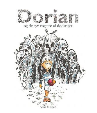 Anne Meinert: Dorian og De Syv Vogtere af Dødsriget