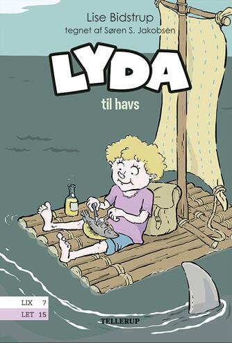 Lise Bidstrup: Lyda til havs