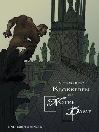 Victor Hugo: Klokkeren fra Notre Dame (Ved Ib Christiansen)