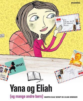 Martin Glaz Serup: Yana og Eliah