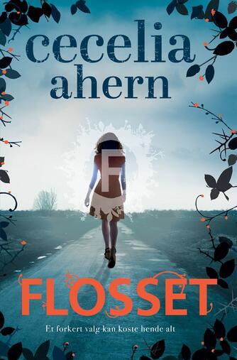 Cecelia Ahern: Flosset
