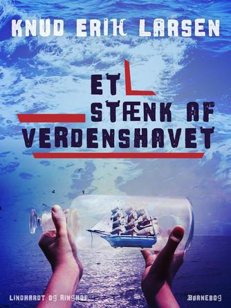 Knud Erik Larsen (f. 1936): Et stænk af verdenshavet : børnebog