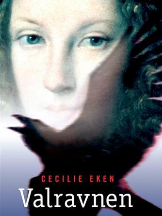 Cecilie Eken: Valravnen
