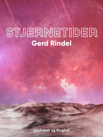 Gerd Rindel: Stjernetider