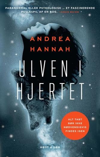 Andrea Hannah: Ulven i hjertet