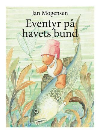 Jan Mogensen (f. 1945): Eventyr på havets bund