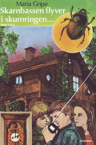 Maria Gripe: Skarnbassen flyver i skumringen : bind 1 & 2