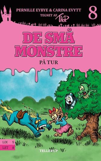 Pernille Eybye: De små monstre - på tur