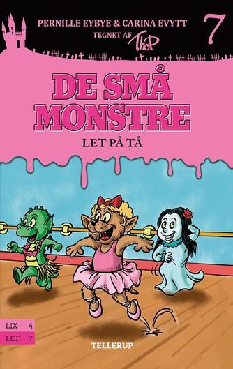 Pernille Eybye: De små monstre - let på tå