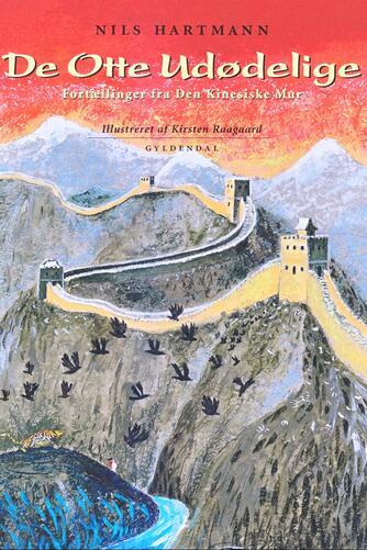 Nils Hartmann: De otte udødelige : fortællinger fra Den Kinesiske Mur