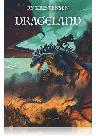 Ry Kristensen (f. 1978): Drageland : fantasy