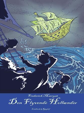 F. Marryat: Den flyvende Hollænder