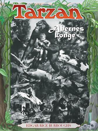 Edgar Rice Burroughs: Tarzan - abernes konge