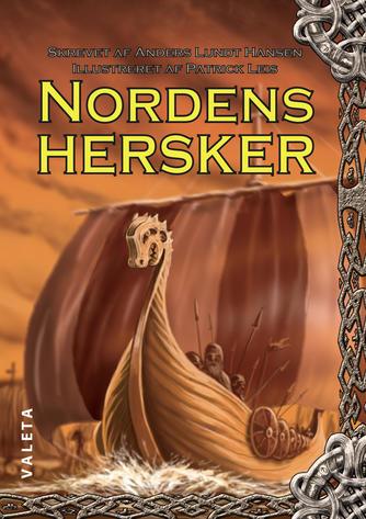 Anders Lundt Hansen: Nordens hersker