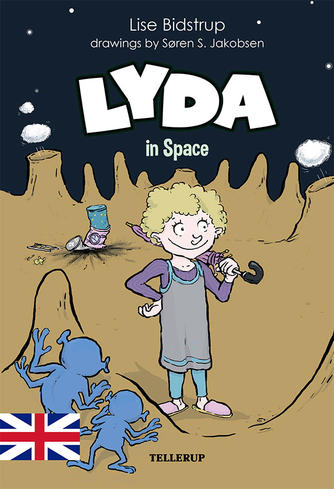 Lise Bidstrup: Lyda in space