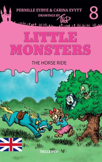 Pernille Eybye: Little monsters - the horse ride