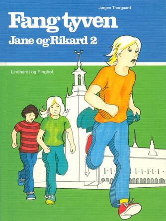 Jørgen Thorgaard: Fang tyven!