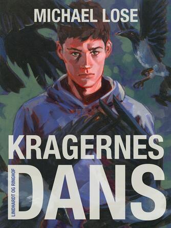 Michael Lose: Kragernes dans
