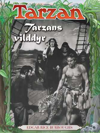 Edgar Rice Burroughs: Tarzans vilddyr