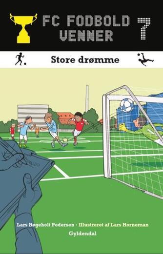 Lars Bøgeholt Pedersen: Store drømme