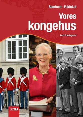 John Nielsen Præstegaard: Vores kongehus