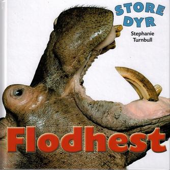 Stephanie Turnbull: Flodhest