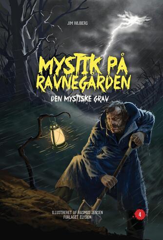 Jim Højberg: Den mystiske grav