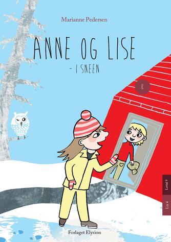Marianne Pedersen (f. 1951-10-25): Anne og Lise - i sneen
