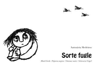 Antonieta Medeiros: Sorte fugle