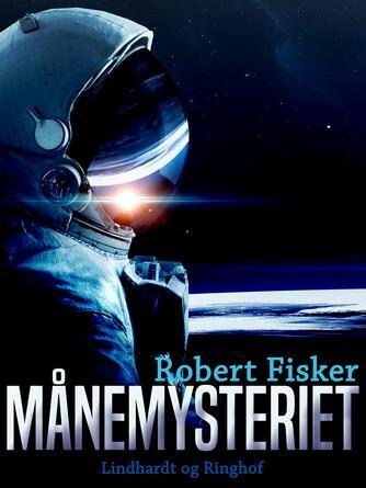 Robert Fisker: Månemysteriet