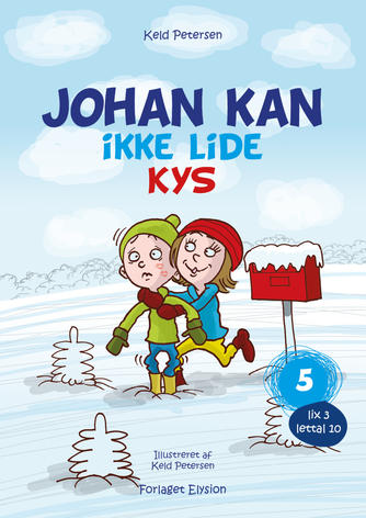 Keld Petersen (f. 1955): Johan kan ikke lide kys