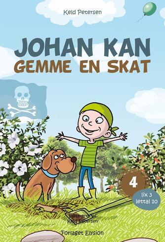 Keld Petersen (f. 1955): Johan kan gemme en skat