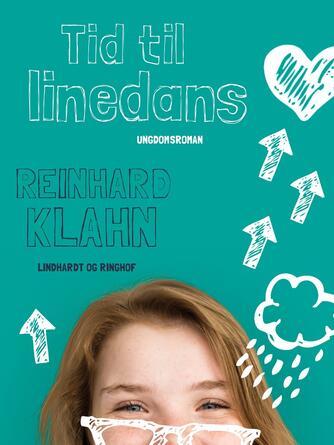 Reinhard Klahn: Tid til linedans : ungdomsroman