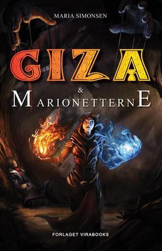 Maria Simonsen (f. 1988-04-28): Giza & marionetterne
