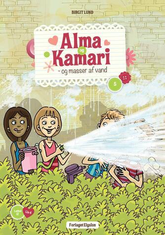 Birgit Lund (f. 1948): Alma og Kamari - og masser af vand