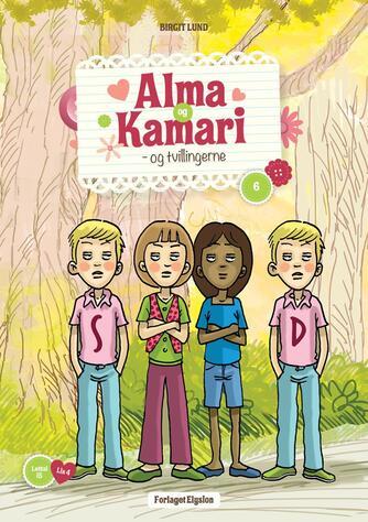 Birgit Lund (f. 1948): Alma og Kamari - og tvillingerne